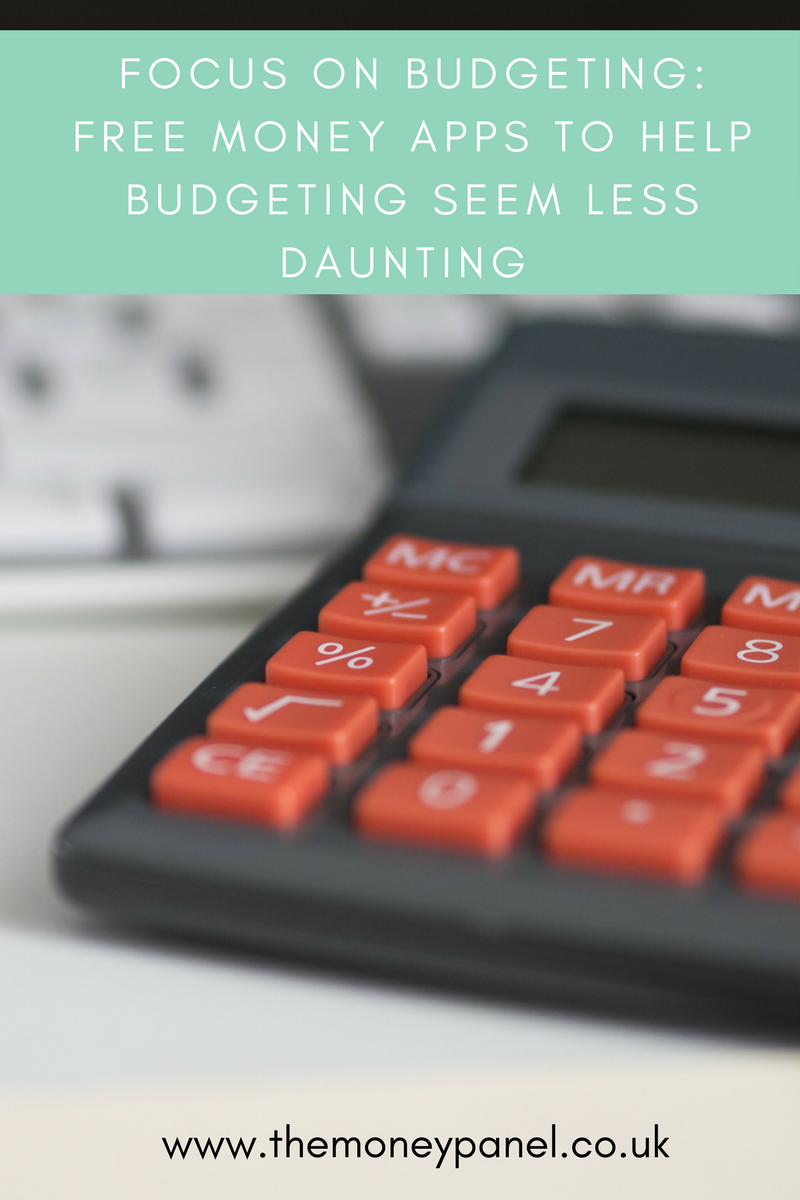 Focus on Budgeting: FREE money apps to help budgeting seem less daunting