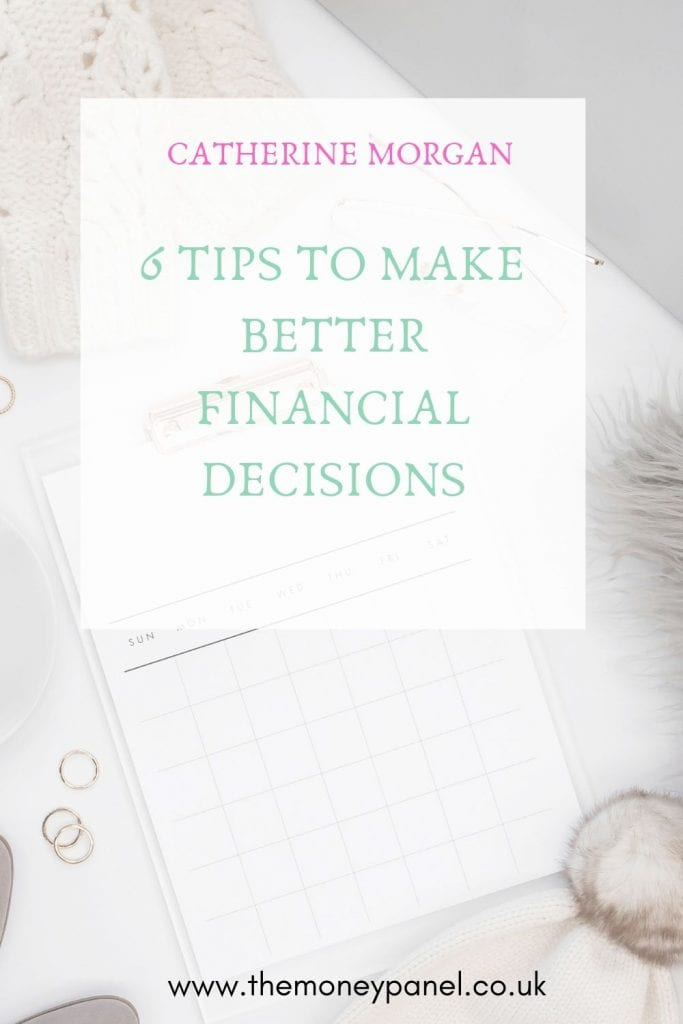 6 Tips to Make Better Financial Decisions