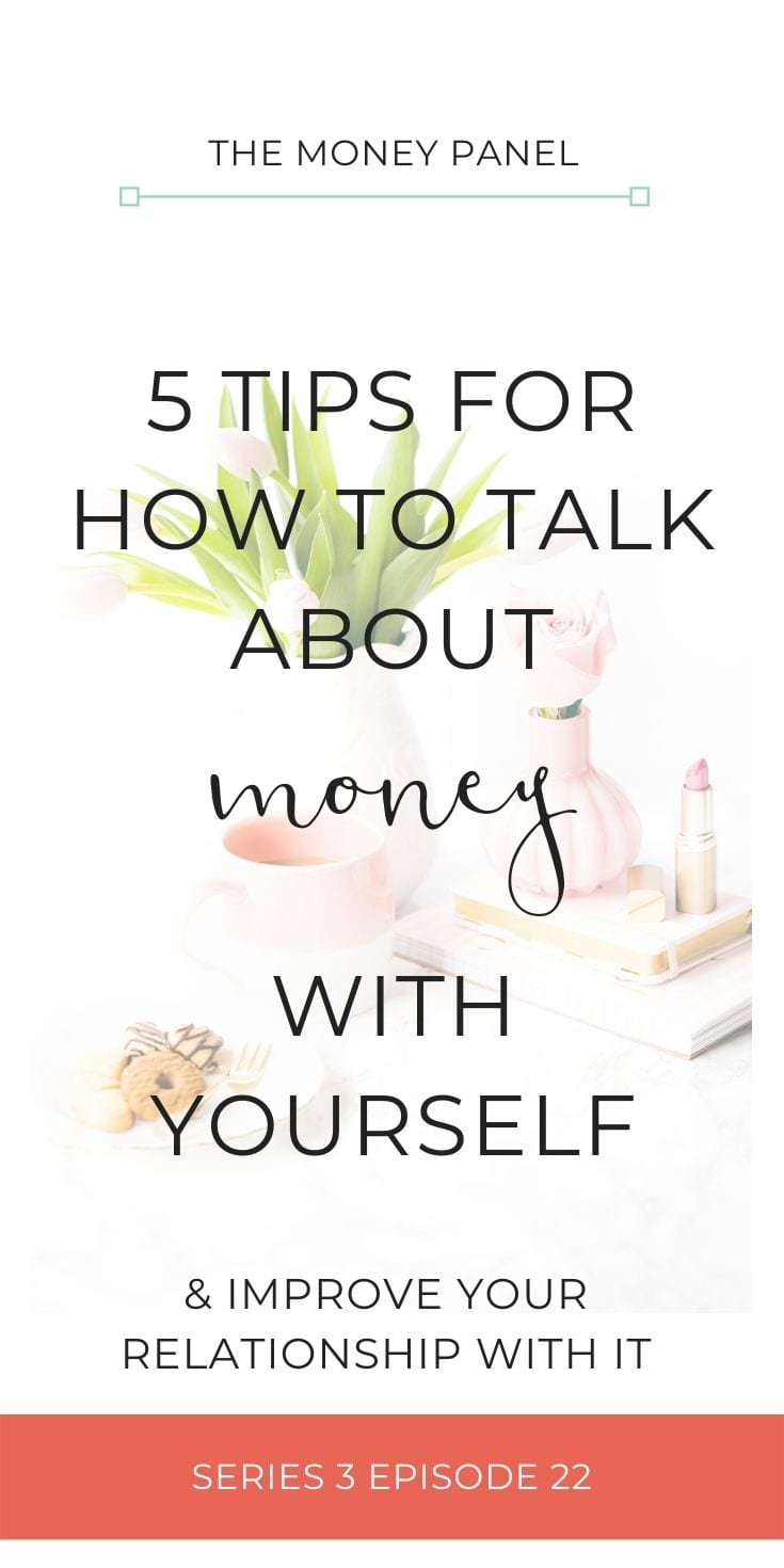 5 tips for how to talk about money with yourself & improve your relationship with money