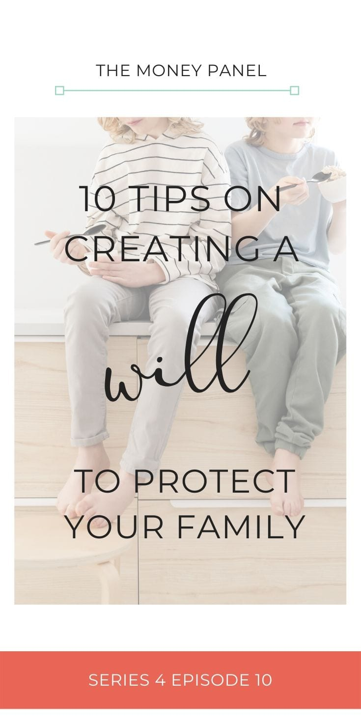 I'm going to share my top 10 tips as to creating a will to protect you and your family. Now, there's lots of concerns and worries about making wills, and in actual fact, it's quite simple and straightforward.