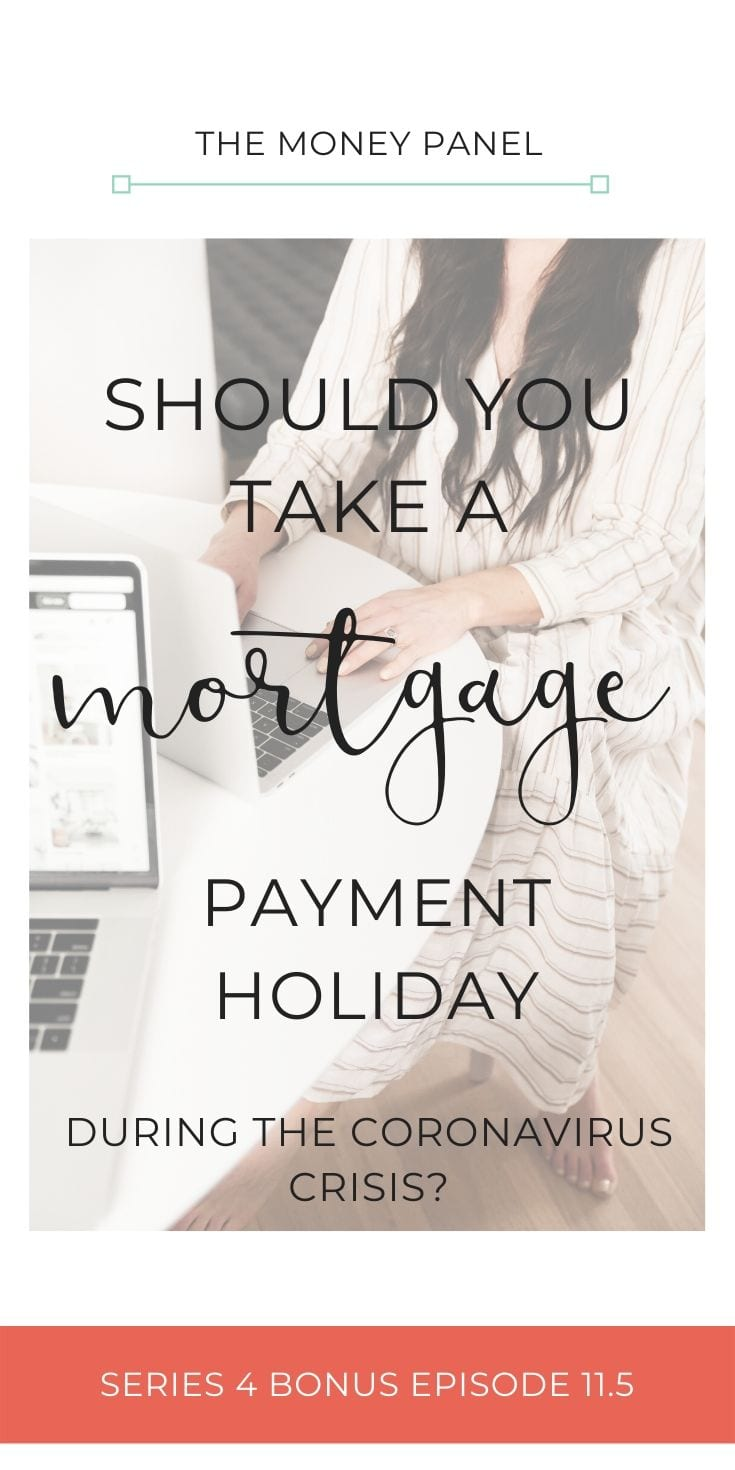 During the Coronavirus crisis you can take a three month mortgage payment holiday. This article covers whether you should take it and what your options are.