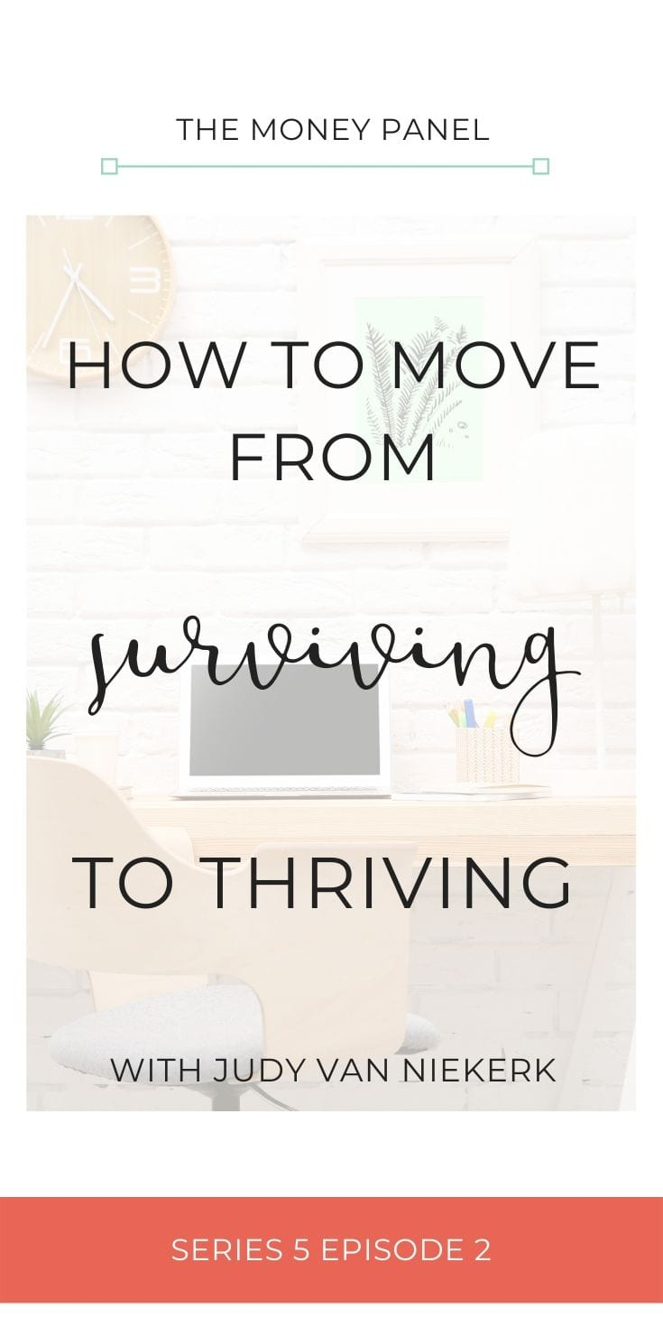 How we move from surviving to thriving: Judy Van Niekerk has the most incredible personal story about moving from surviving to thriving.
