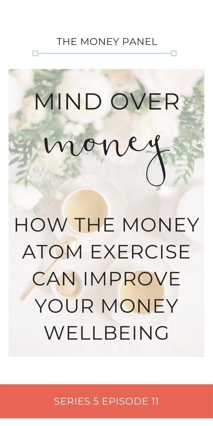Mind Over Money: The Money Atom Exercise