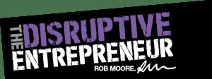 disruptive entrepreneur