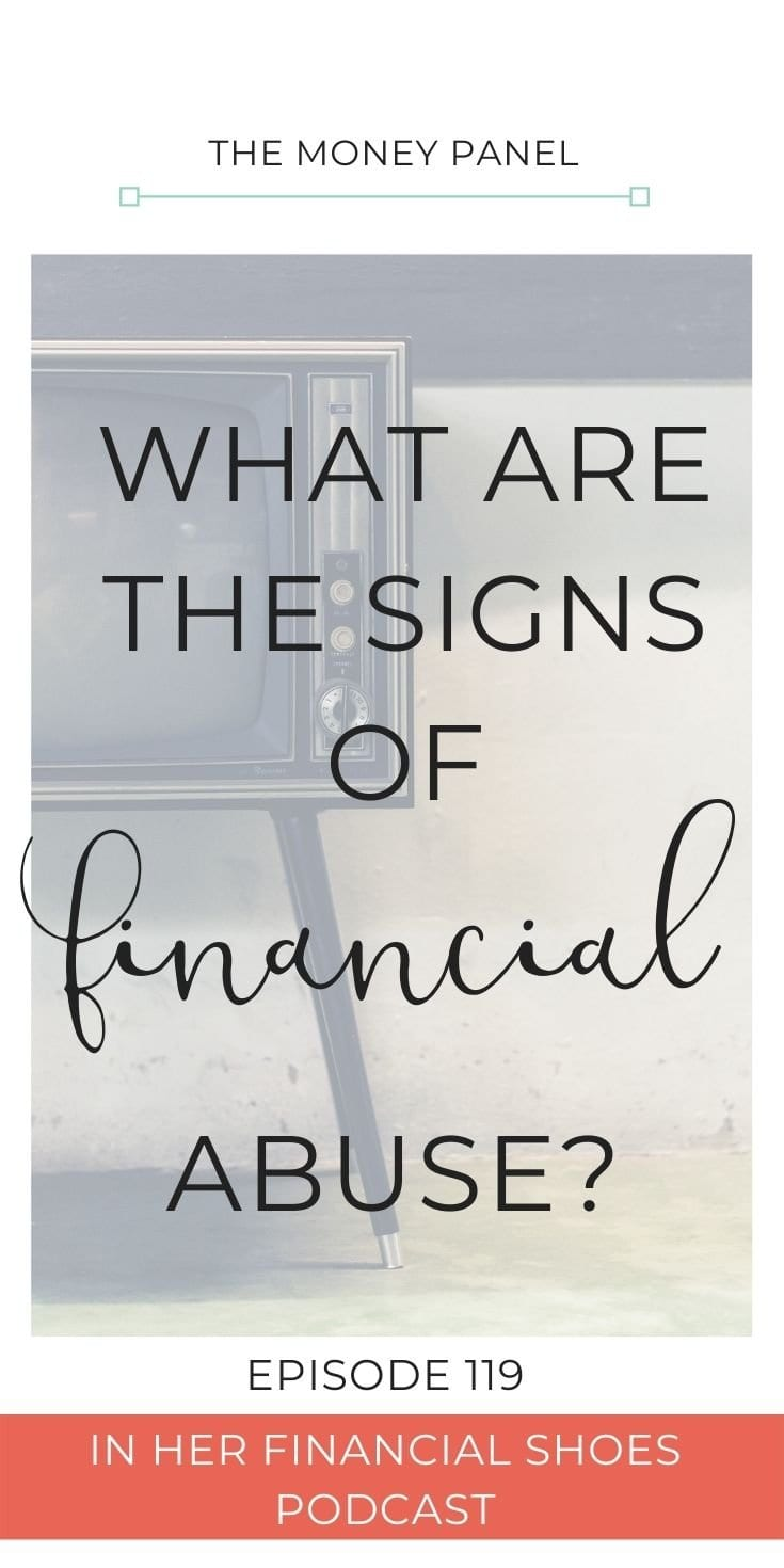 Today's episode is such an important subject and one that's really close to my heart. This conversation today is all about the signs of financial abuse.